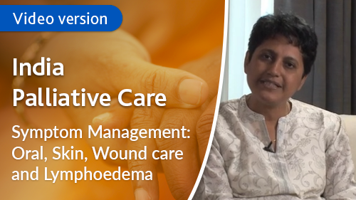 Symptom Management: Oral Care, Skin Care, Wound Care and Lymphoedema