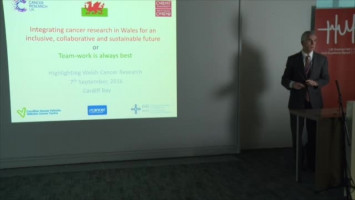Integrating cancer research in Wales for an inclusive, collaborative and sustainable future ( Prof John Chester - Tenovus, Cardiff, UK )