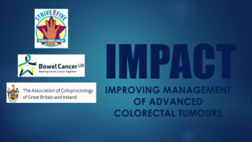 IMPACT: Improving Management of Advanced Colorectal Tumours ( Mr Steve Clark, Patient Advocate for Bowel Cancer UK and Expert Patient for ACPGBI )