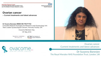 Ovarian cancer: Current treatments and latest advances ( Dr Susana Banerjee - The Royal Marsden NHS Foundation Trust, London, UK )