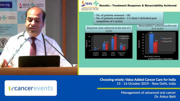 Management of advanced oral cancer ( Dr Ankur Bahl - Max Healthcare, New Delhi, India )