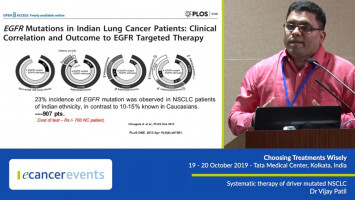 Systematic therapy of driver mutated NSCLC ( Dr Vijay Patil - Tata Medical Center, Kolkata, India )