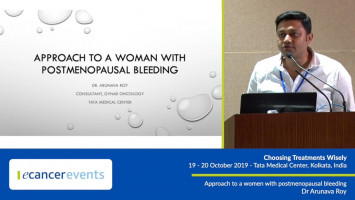 Approach to a woman with postmenopausal bleeding ( Dr Arunava Roy - Tata Medical Center, Kolkata, India )