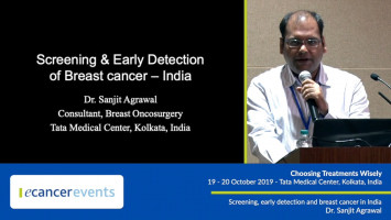 Screening and early detection of breast cancer in India ( Dr Sanjit Agrawal - Tata Medical Center, Kolkata, India )