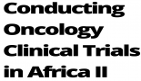Conducting Oncology Clinical Trials in Africa: Free Webinar Series