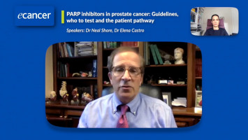 PARP inhibitors in prostate cancer: Guidelines, who to test and the patient pathway ( Dr Neal Shore and Dr Elena Castro )