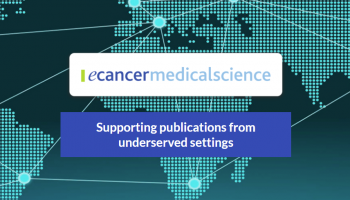 ecancer is supporting publications on cancer care in Lower and Middle Income Countries