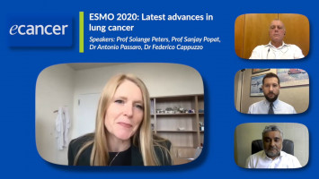 ESMO 2020: Lung cancer latest ( Prof Solange Peters, Dr Federico Cappuzzo, Dr Antonio Passaro and Prof Sanjay Popat )
