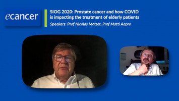SIOG 2020: Prostate cancer and how COVID is impacting the treatment of elderly patients ( Prof Nicolas Mottet and Prof Matti Aapro )