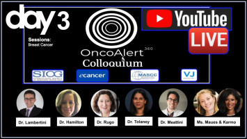 OncoAlert Colloquium Day 3: Breast cancer ( Dr Lambertini, Dr Hamilton, Dr Rugo, Dr Tolaney, Dr Meattini, Ms Maues, Ms Karmo )