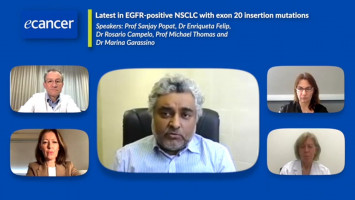 Latest in EGFR-positive NSCLC with exon 20 insertion mutations ( Prof Sanjay Popat, Prof Michael Thomas, Dr Marina Garassino, Dr Rosario Campelo, Dr Enriqueta Felip )